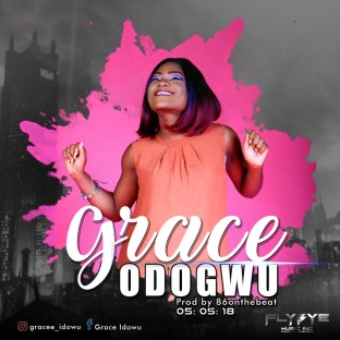 Grace - Odogwu Mp3 Download