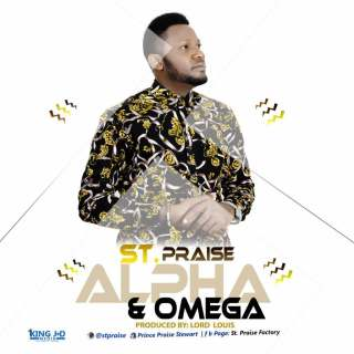 St. Praise - Alpha and Omega Mp3 Download