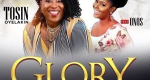 Tosin Oyelakin Glory and Honour Onos Ariyo Mp3 Download