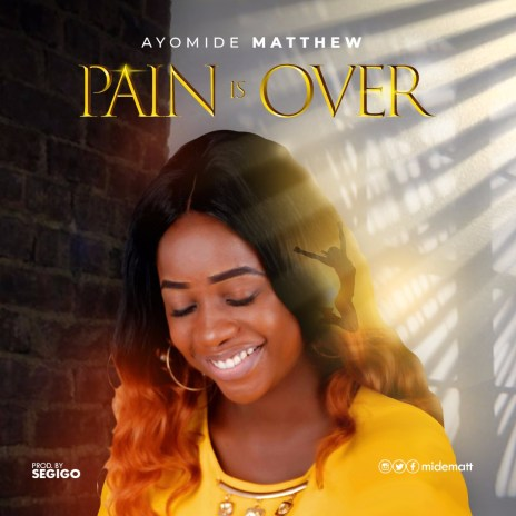 Ayomide - Pain Is Over Mp3 Download | SonsHub com