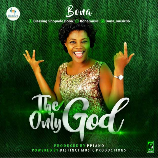 Bona The Only God Mp3 Download