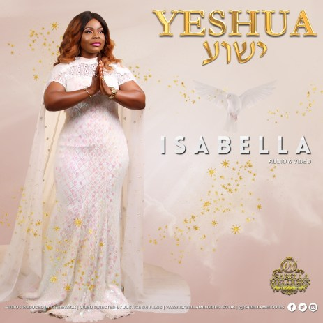 Isabella Melodies - Yeshua Mp3 / Lyrics Download