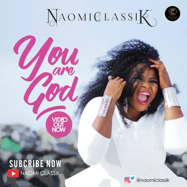 Naomi Classik You Are God Mp3 Download