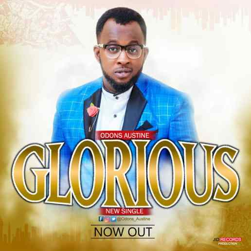 Odons Austine Glorious Mp3 Download