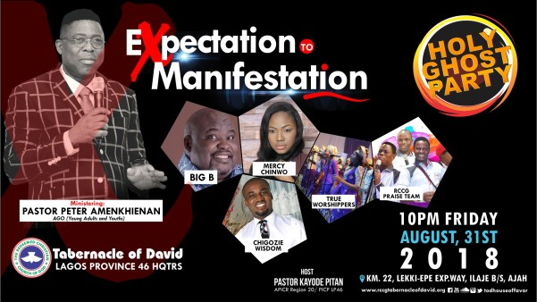 RCCG TOD Presents Holy Ghost Party August 2018 Ft. Mercy Chinwo, Big Bolaji And More!!