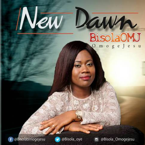 Bisola OMJ - New Dawn