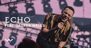 Elevation Worship Ft. Tauren Wells Echo Mp3 Download