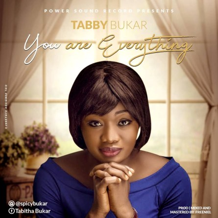 Tabby Bukar Everthing I Need Mp3 Download