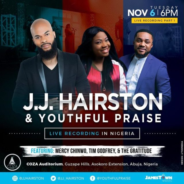JJ Hairston Announces Live Recording in Nigeria! ft. Tim Godfrey, Mercy Chinwo
