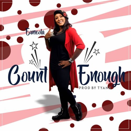 Ernieola - Count Enough Mp3 Download