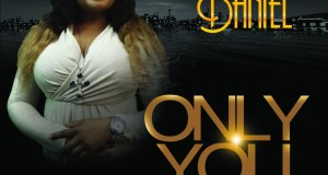 Rubby Daniel - Only You Mp3 Download