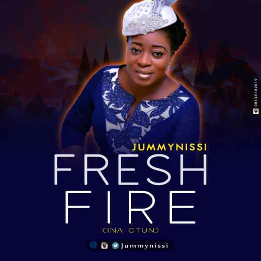 JummyNissi - Fresh Fire (Ina Orun) Mp3 Download