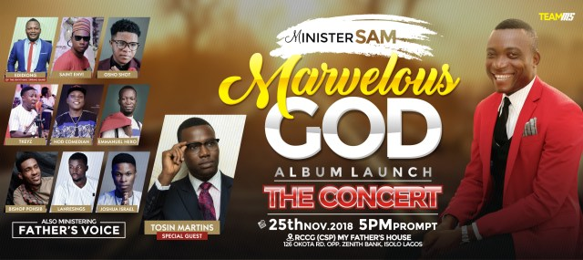 "Minister Sam Album Launch ""MARVELLOUS GOD"
