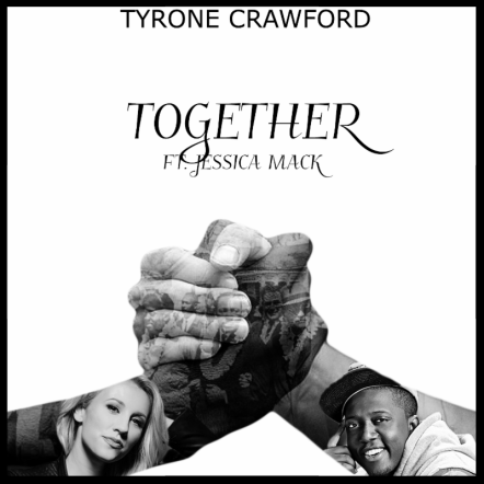 Tyrone Crawford - Together Free Mp3 Download