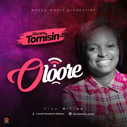 Oluwatomisin - Oloore Mp3 Download