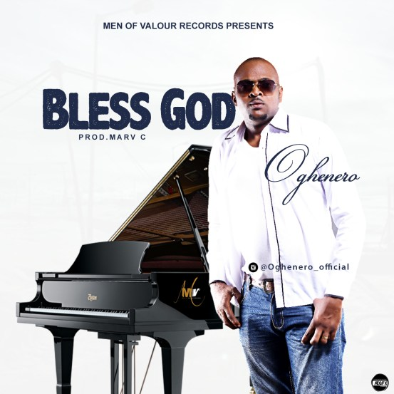 Oghenero - Bless God Free Mp3 Download