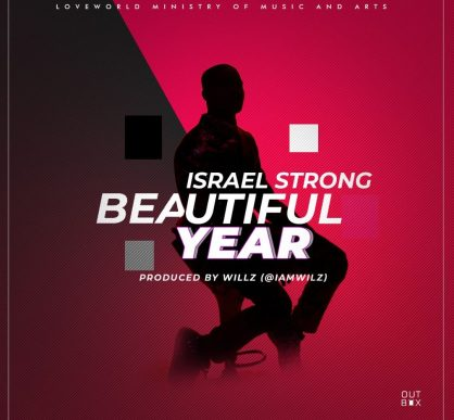 Israel Strong - Beautiful Year Mp3 Download