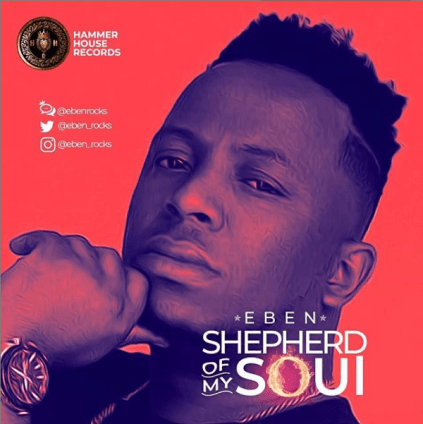 Eben - Shepherd Of My Soul Free Mp3 Download