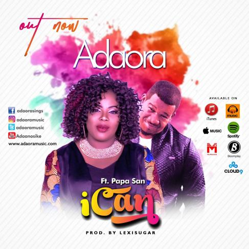 Adaora - I Can Ft. Papa San Mp3 Download