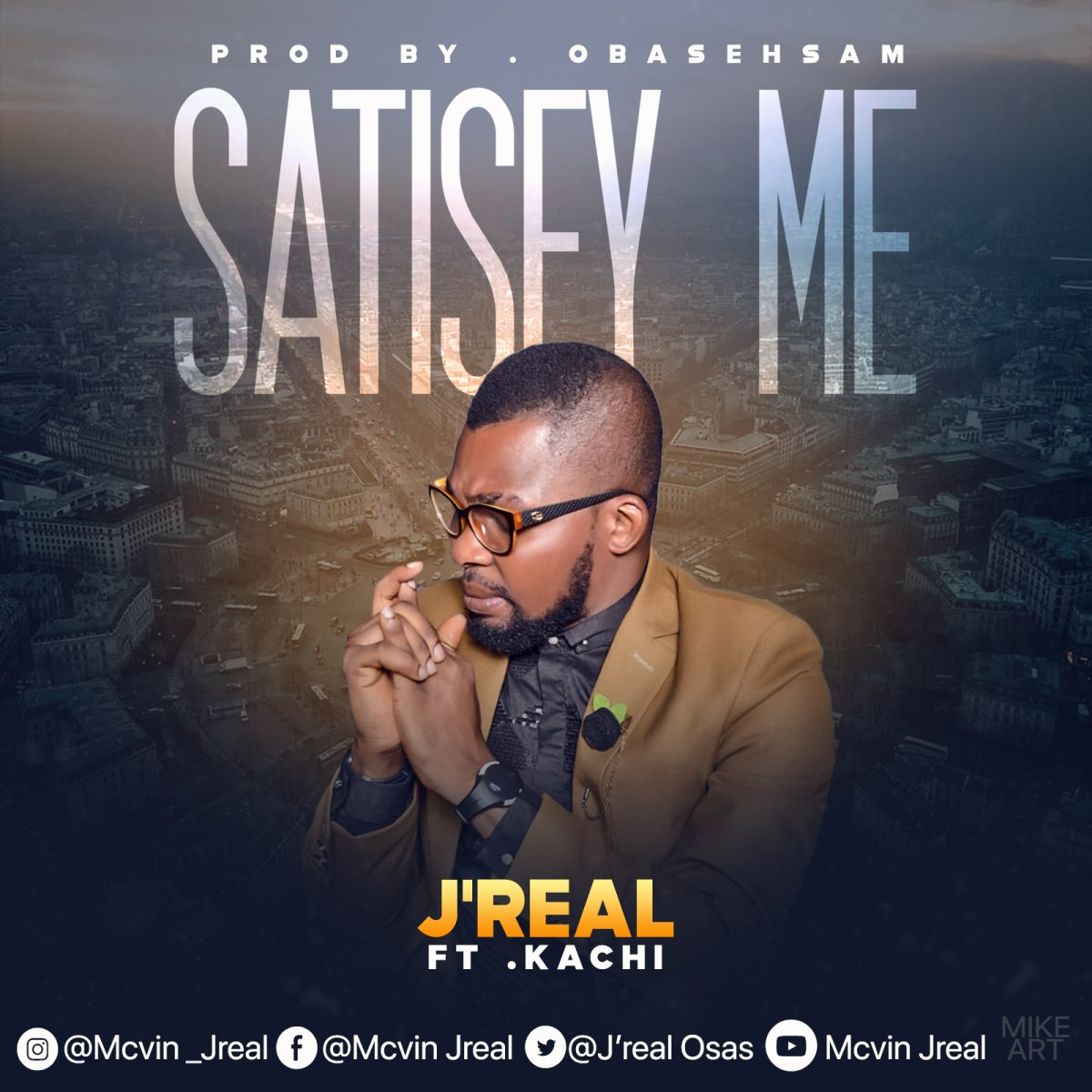 MUSIC: J'real - SATISFY ME Ft. Kachi