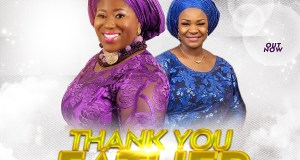 Tosin Oyelakin - Thank You Father Ft. Pat Uwaje-King Mp3 Download