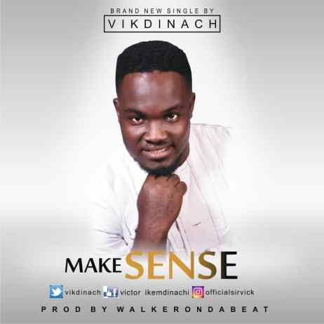 Vikdinach - Make Sense Free Mp3 Download