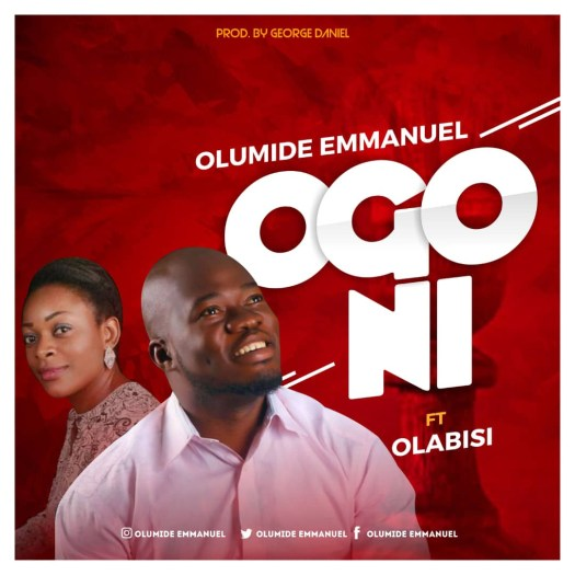 Olumide Emmanuel - Ogo NI Mp3 Download
