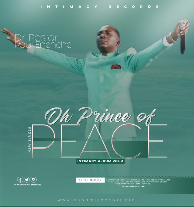 Dr. Pastor Paul Enenche - Oh Prince of Peace (Free Mp3 Download)