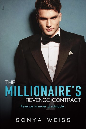 The Millionaire's Revenge Contract by Sonya Weiss