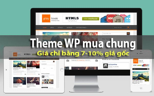 Mua chung theme và plugin WordPress giá chỉ bằng 7% giá gốc