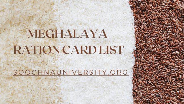 Meghalaya Ration Card List