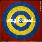 Inspirational quotes about staying focused