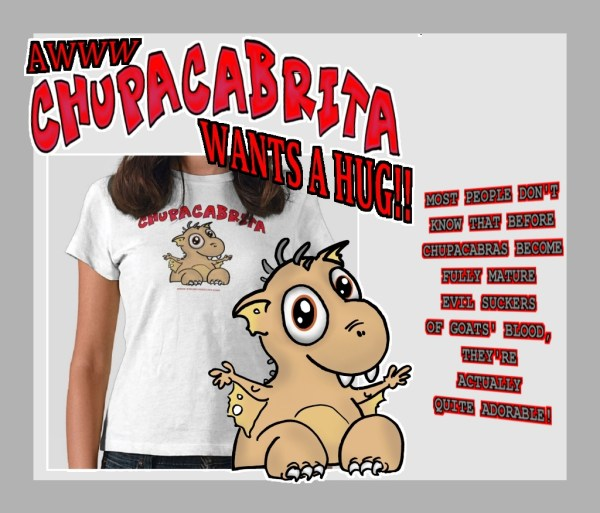 Zazzle-ad-CHUPACABRITA
