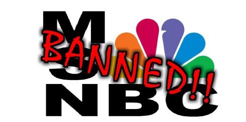 MSNBC-BANNED
