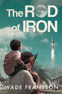 PRE-ORDER Wade Fransson's book 'The Rod of Iron'