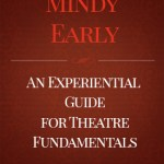 """STAGES: An Experiential Guide for Theatre Fundamentals"" by Mindy Early"