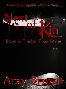 Next Of Kin: Blood Is Thicker Than Water