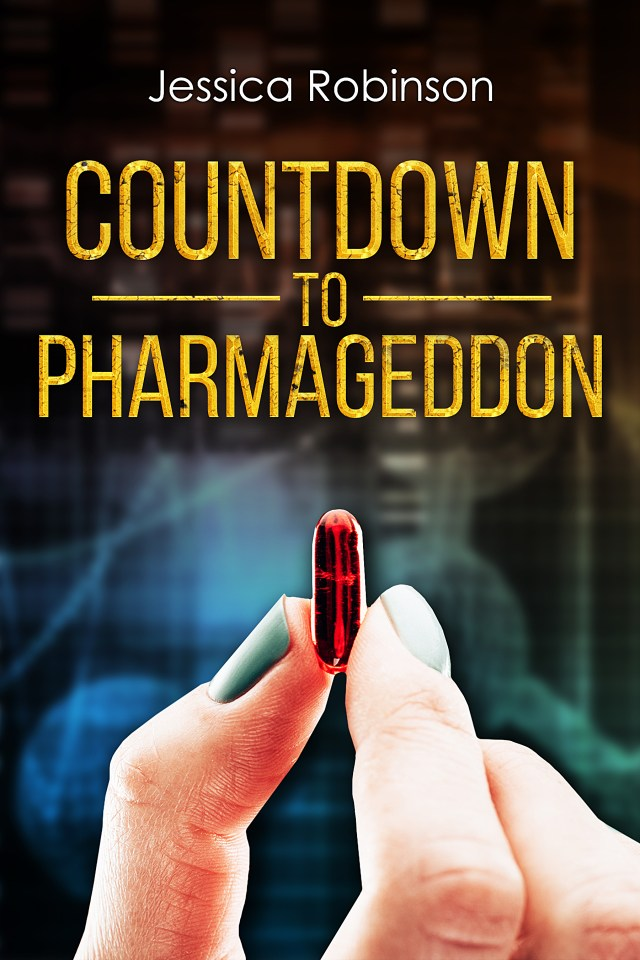 Countdown To Pharmageddon By Jessica Robinson Something Or Other