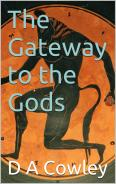 'The Gateway to the Gods' by D A Cowley
