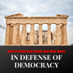 In Defense of Democracy By Anne Marie Waters