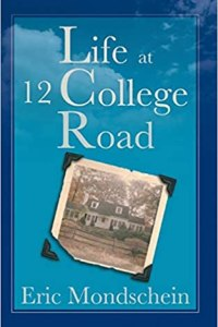 Life at 12 College road by Eric Mondschein