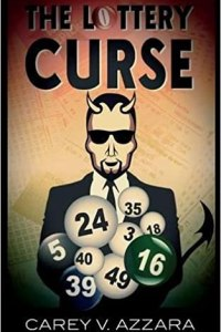 The Lottery Curse by Carey Azzara