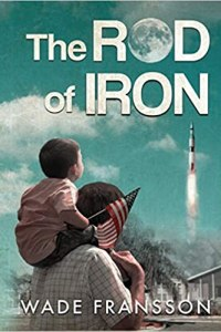 The Rod of Iron by Wade Fransson