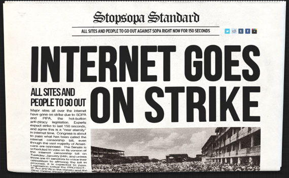(STOPSOTA STANDARD) INTERNET GOES ON STRIKE-- ALL SITES AND PEOPLE TO GO OUT
