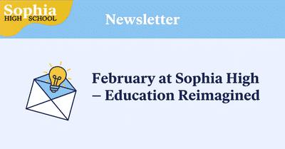 February Newsletter Sophia High School