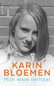 Karin Bloemen, mijn ware verhaal