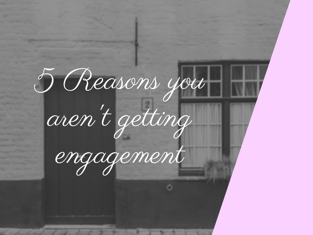 The five reasons you aren't getting engagement on your blog