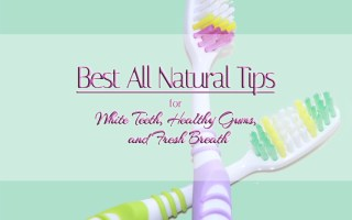 Best All Natural Tips for White Teeth Healthy Gums and Fresh Breath - Sophisticated Booty