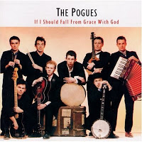 The Pogues - If I Should Fall From Grace With God_blogofenia