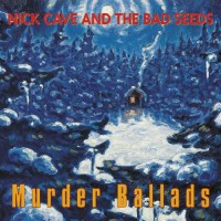 nick-cave-and-the-bad-seeds-murder-ballads